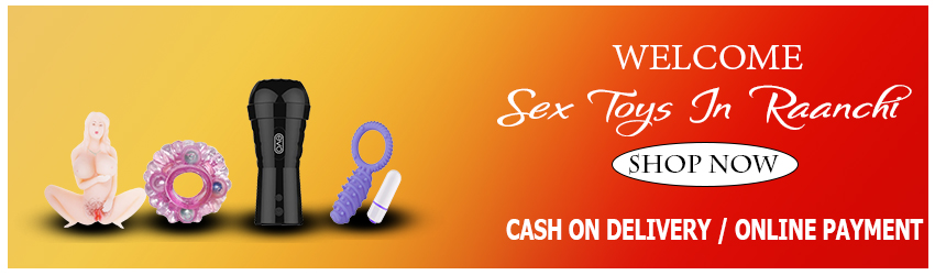 Adult Sex Toys in Ranchi